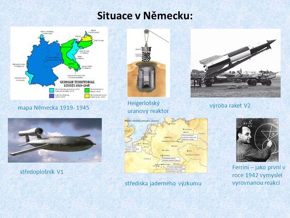Situace v Německu: Heigerlošský uranový reaktor výroba raket V2