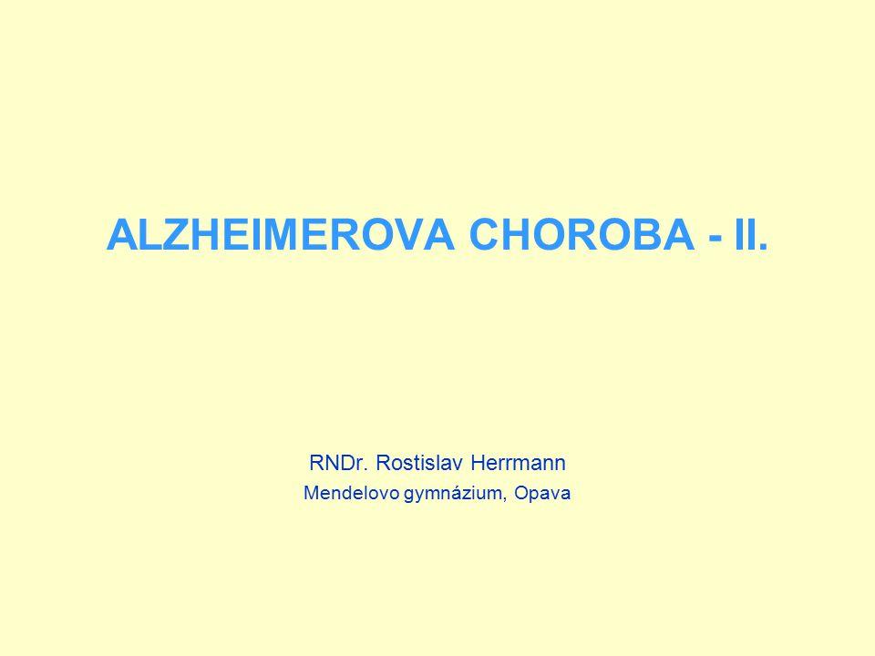 ALZHEIMEROVA CHOROBA - II.