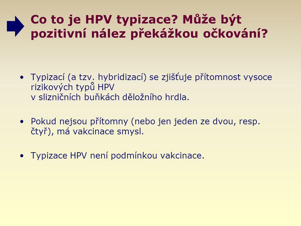 Co to je HPV typizace Může být pozitivní nález překážkou očkování
