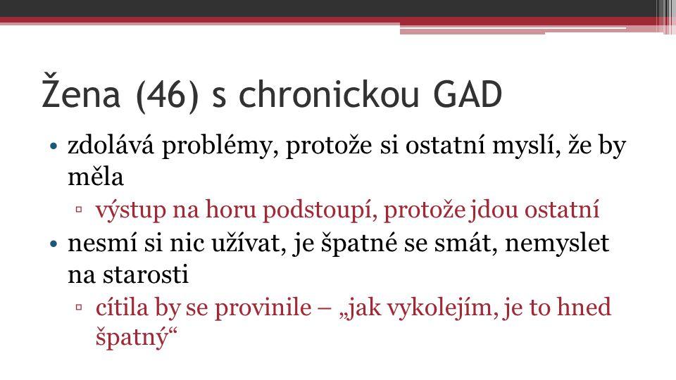 Žena (46) s chronickou GAD