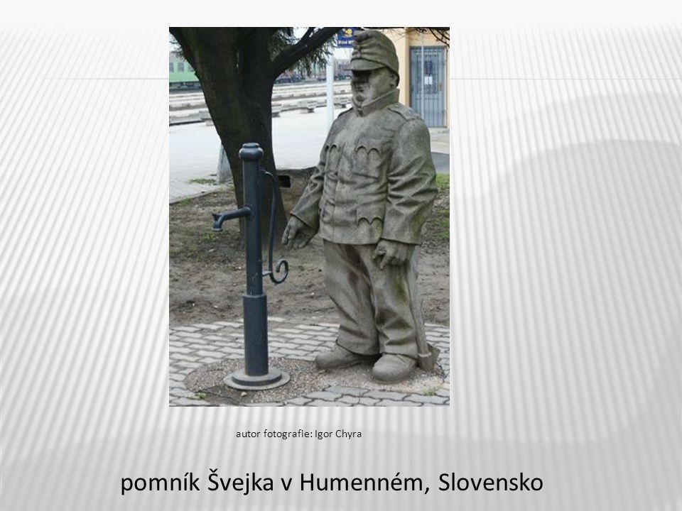 pomník Švejka v Humenném, Slovensko
