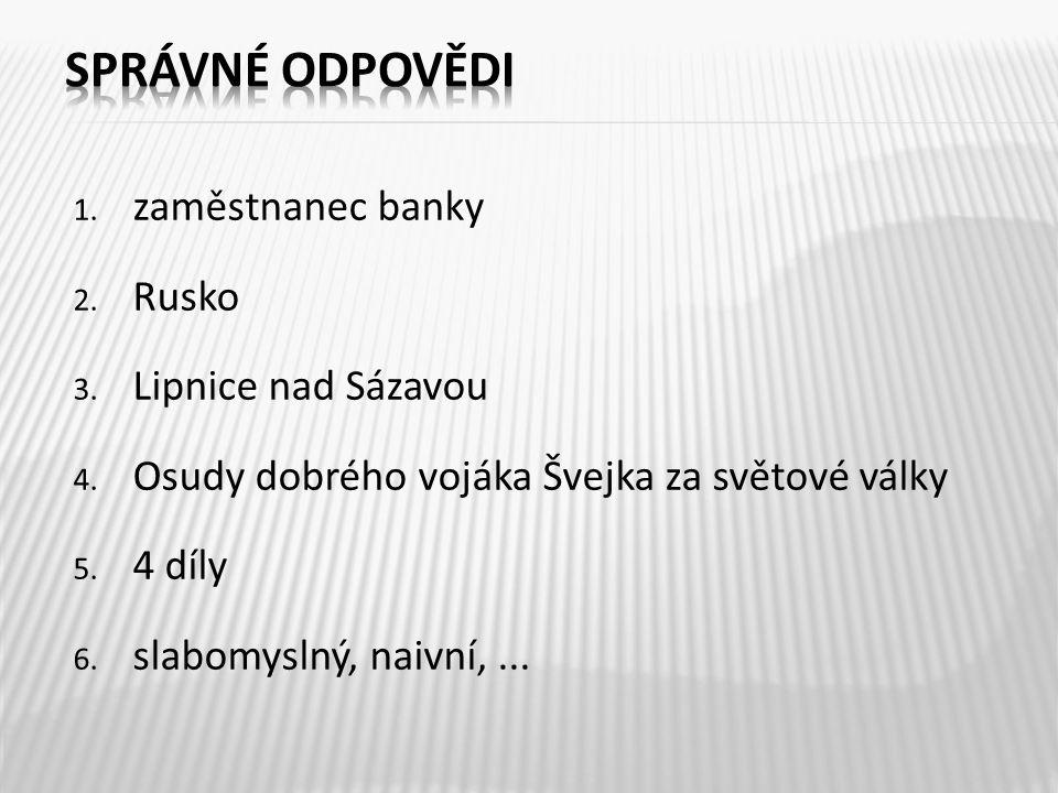 správné odpovědi zaměstnanec banky Rusko Lipnice nad Sázavou