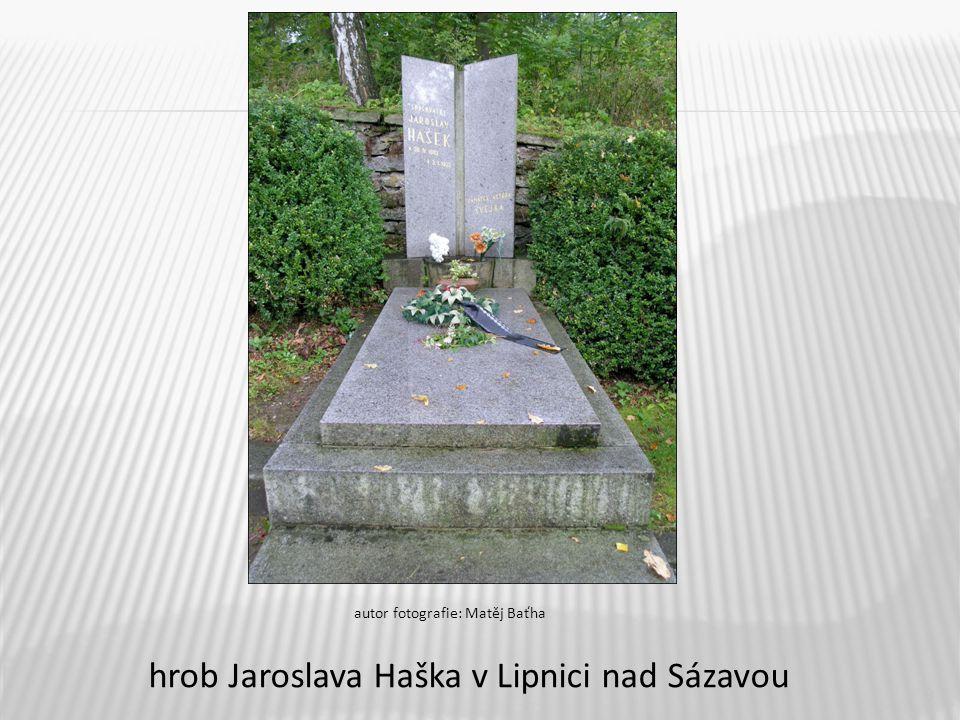 hrob Jaroslava Haška v Lipnici nad Sázavou