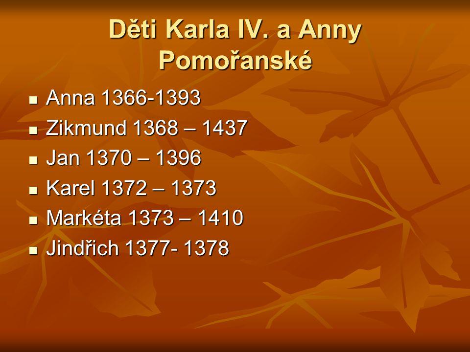 Děti Karla IV. a Anny Pomořanské