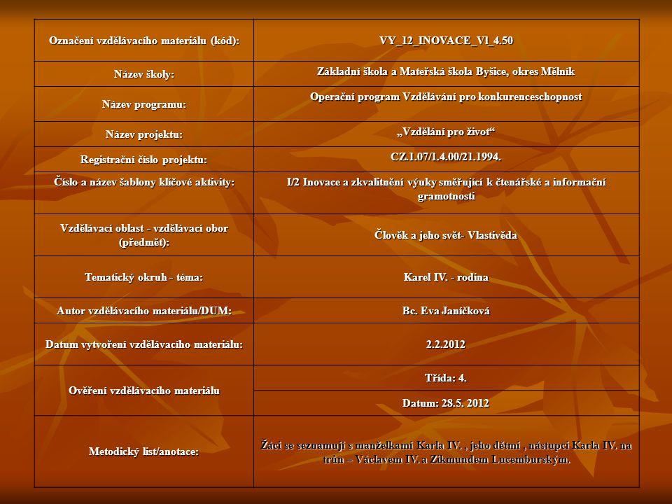 Označení vzdělávacího materiálu (kód): VY_12_INOVACE_Vl_4.50