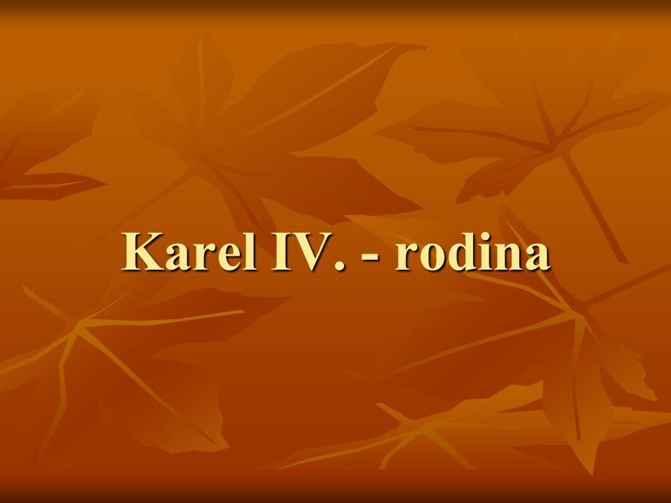 Karel IV. - rodina