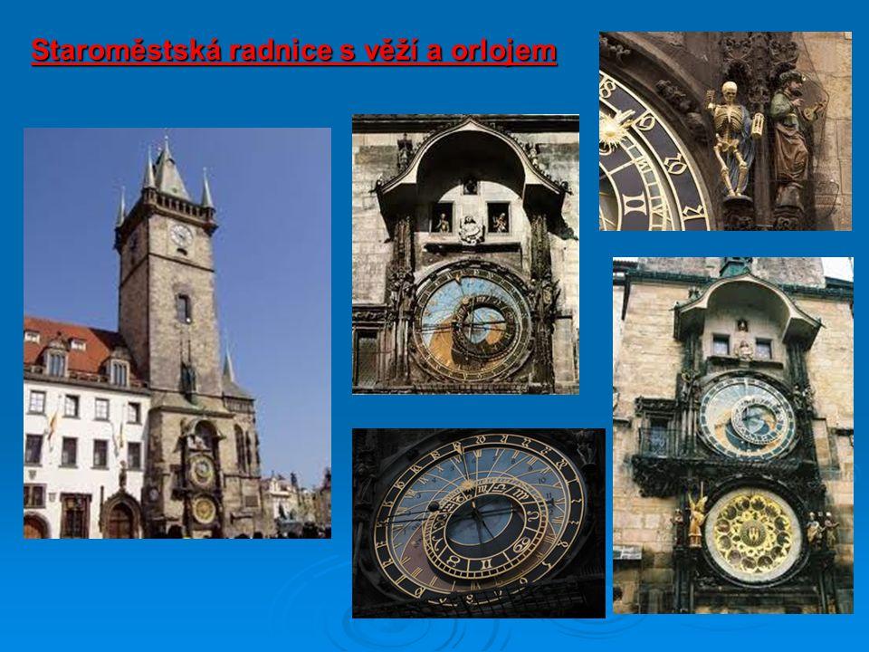 Staroměstská radnice s věží a orlojem
