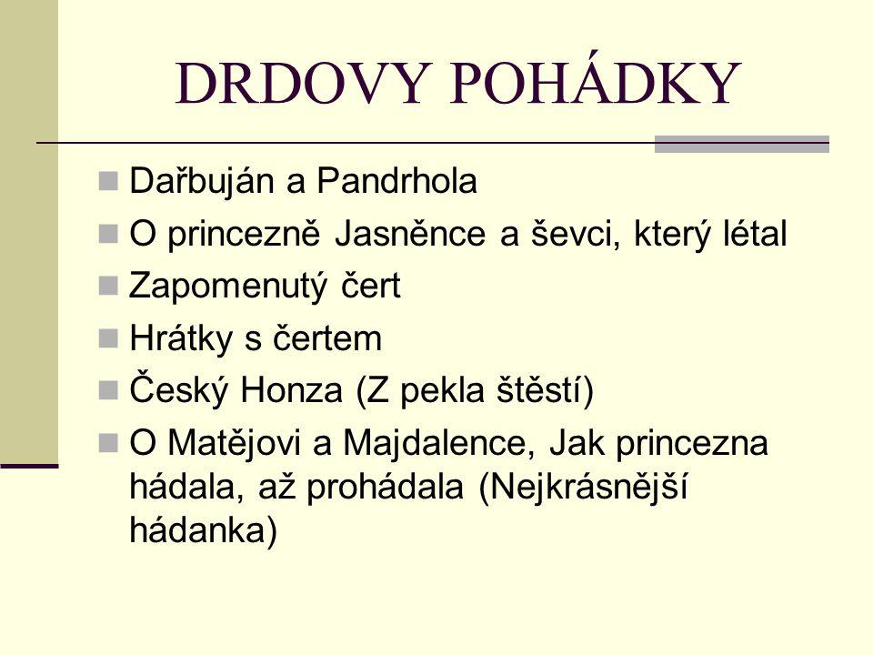 DRDOVY POHÁDKY Dařbuján a Pandrhola