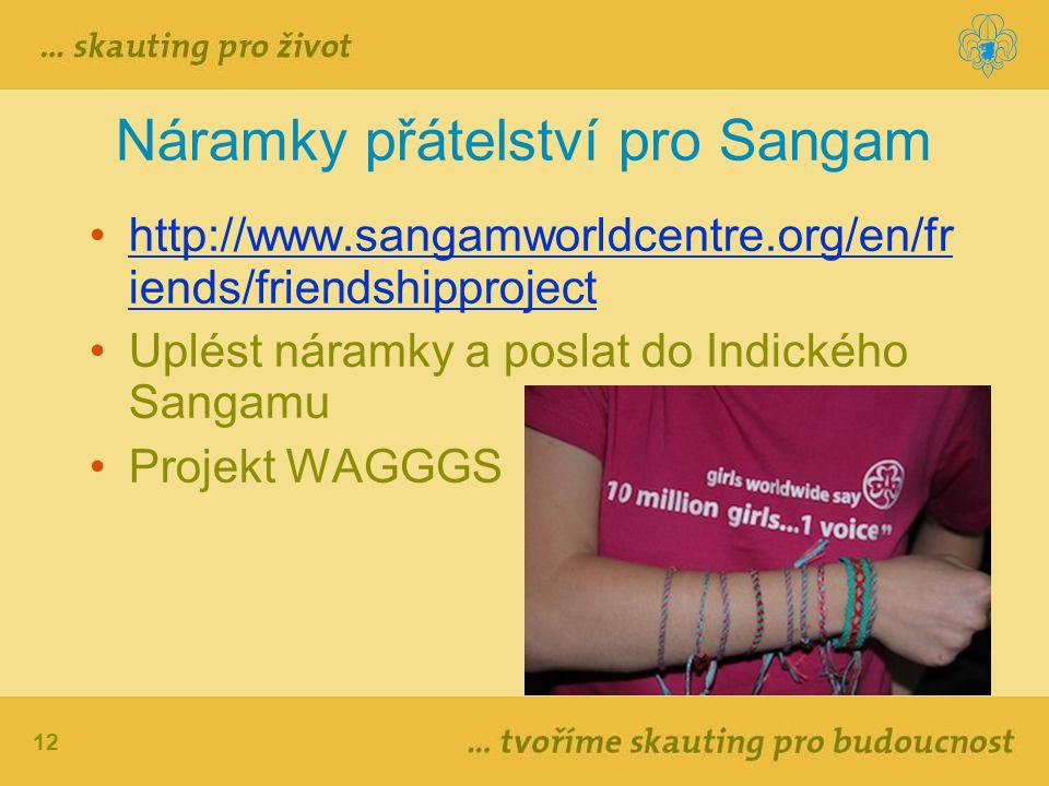 Náramky přátelství pro Sangam