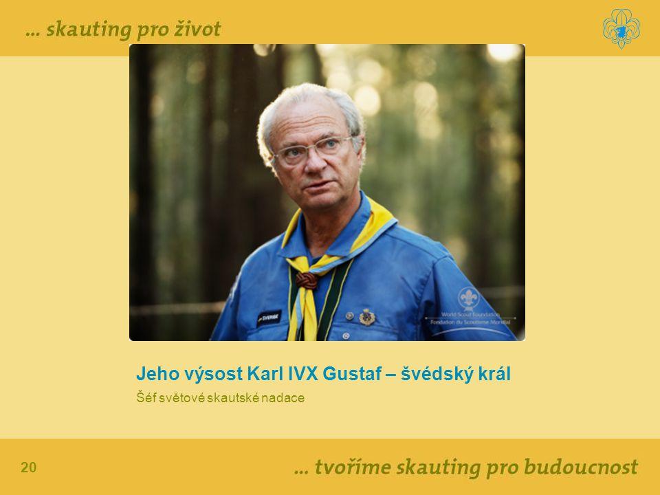 Jeho výsost Karl IVX Gustaf – švédský král