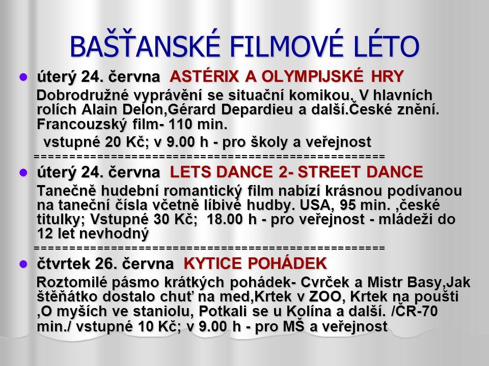 BAŠŤANSKÉ FILMOVÉ LÉTO