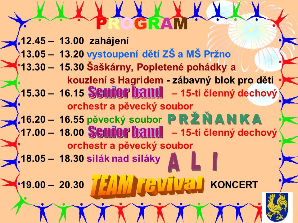 PROGRAM Senior band PRŽŇANKA Senior band A L I TEAM revival