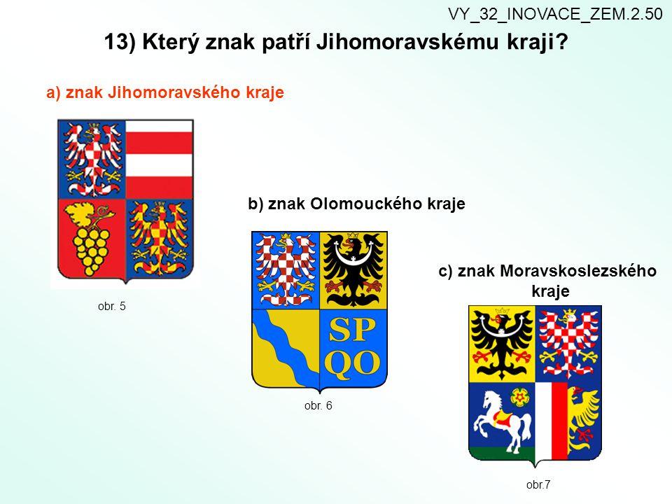 13) Který znak patří Jihomoravskému kraji