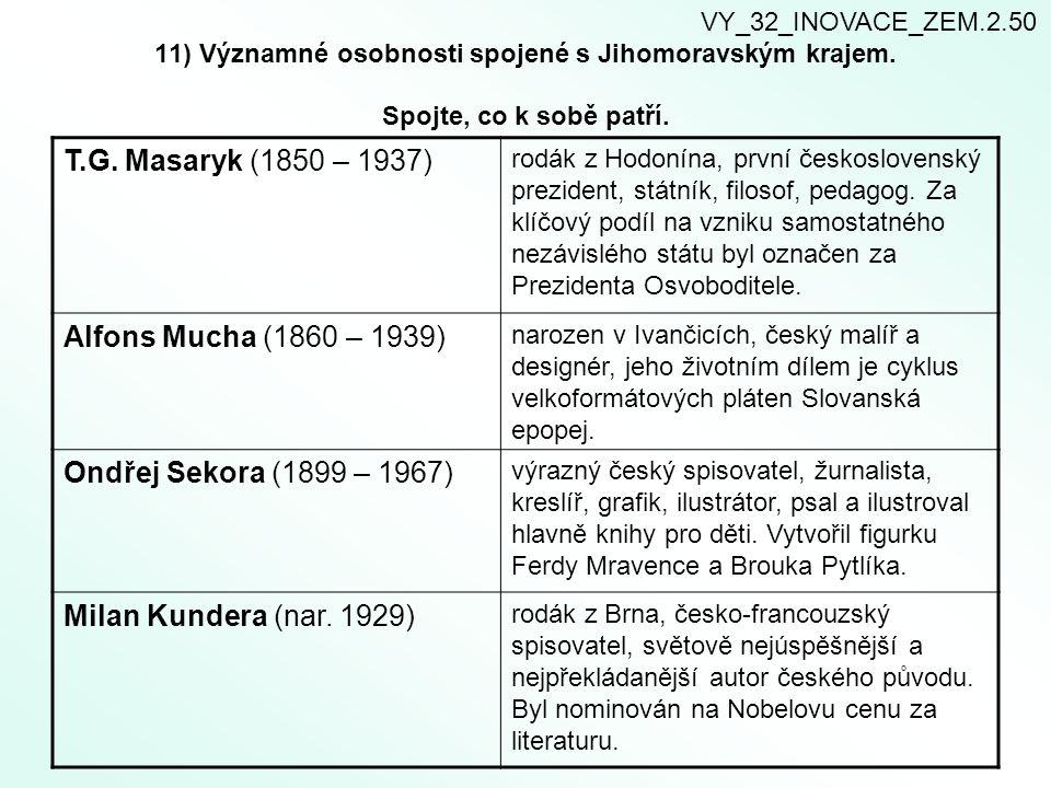 T.G. Masaryk (1850 – 1937) Alfons Mucha (1860 – 1939)