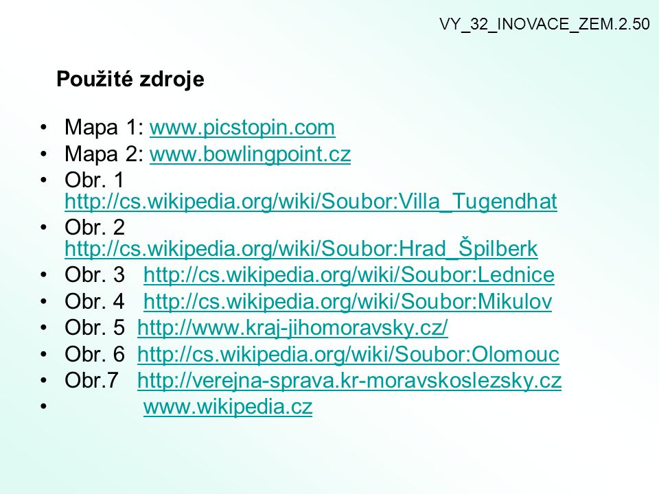 Mapa 1: www.picstopin.com Mapa 2: www.bowlingpoint.cz