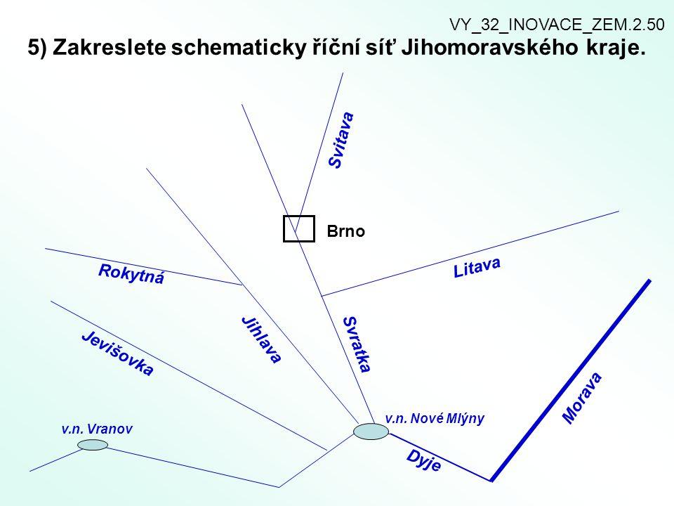5) Zakreslete schematicky říční síť Jihomoravského kraje.