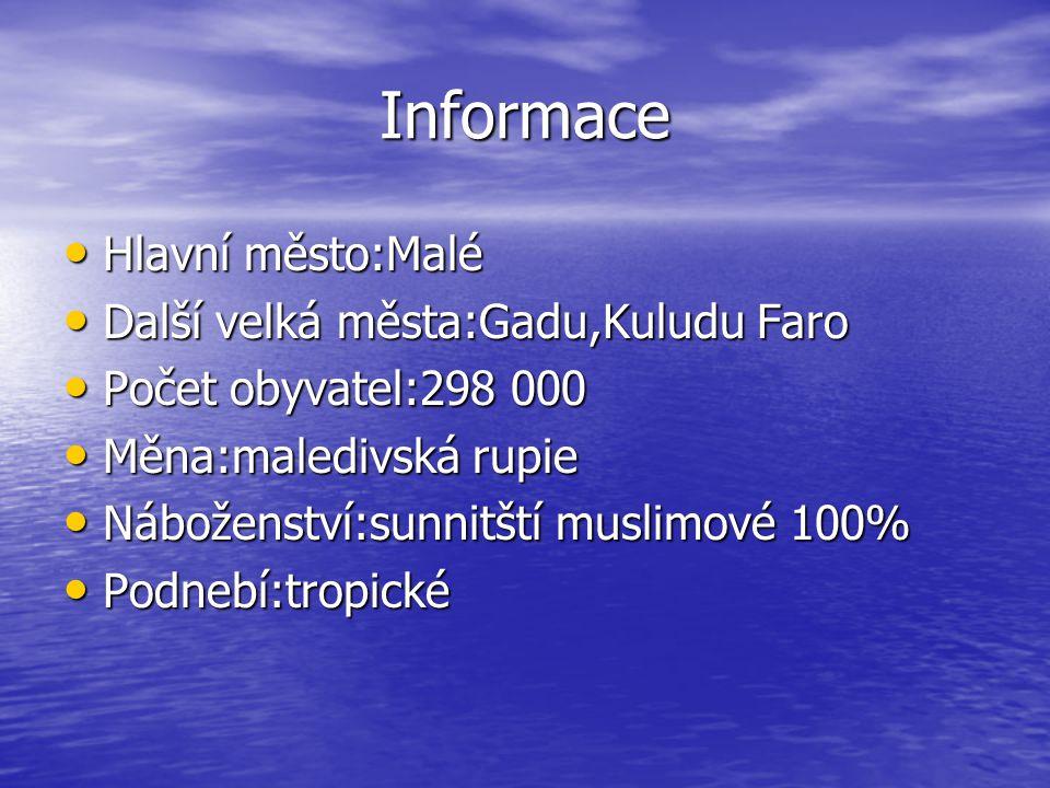 Informace Hlavní město:Malé Další velká města:Gadu,Kuludu Faro