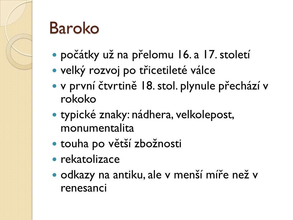 Baroko počátky už na přelomu 16. a 17. století