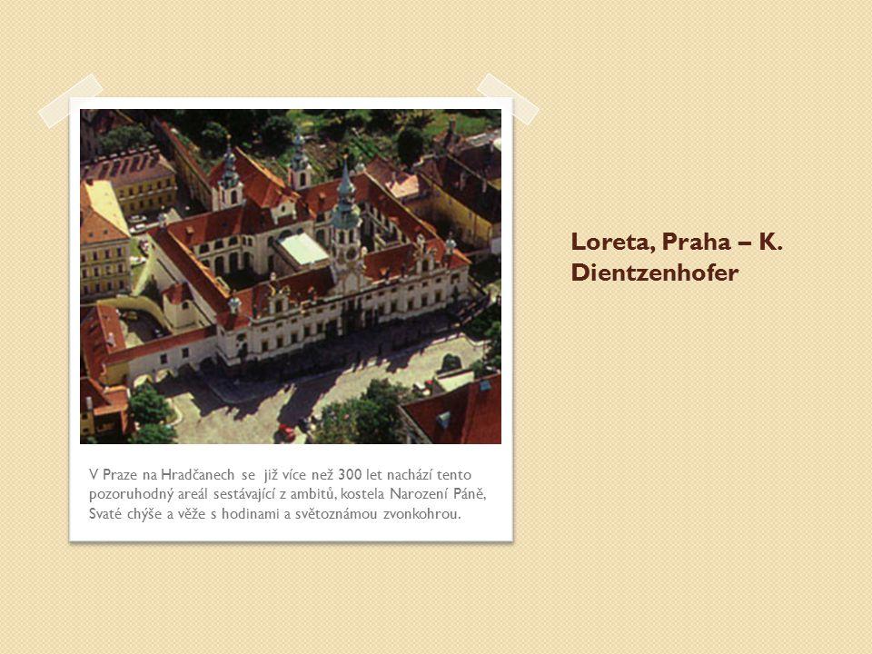 Loreta, Praha – K. Dientzenhofer
