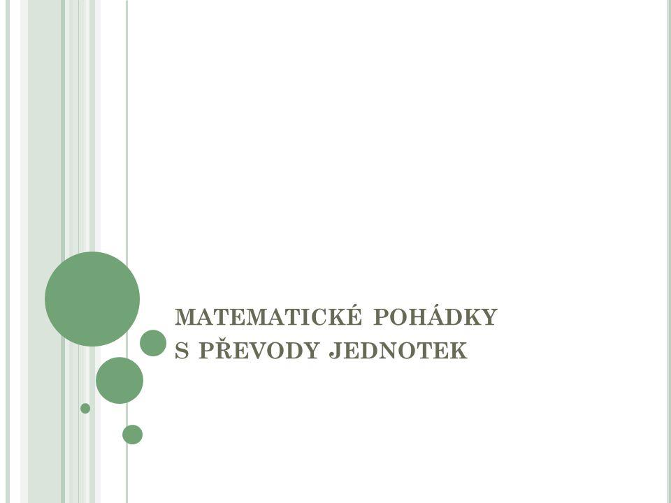 matematické pohádky s převody jednotek