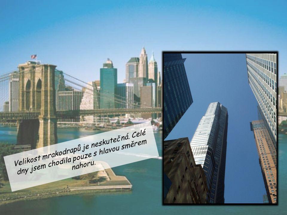 Velikost mrakodrapů je neskutečná