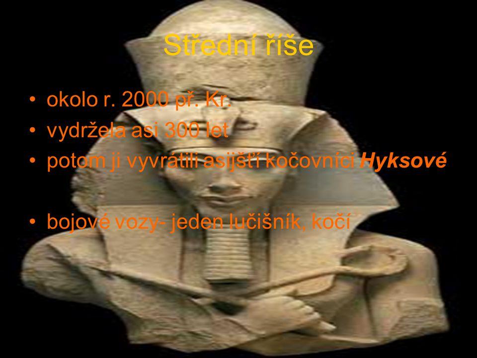 Střední říše okolo r. 2000 př. Kr. vydržela asi 300 let