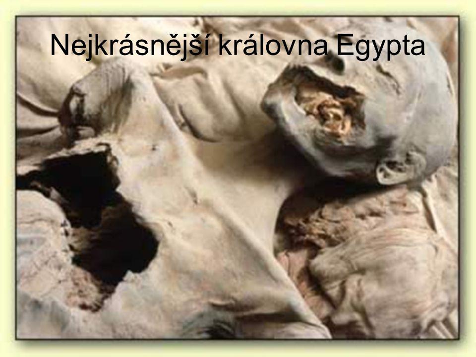 Nejkrásnější královna Egypta