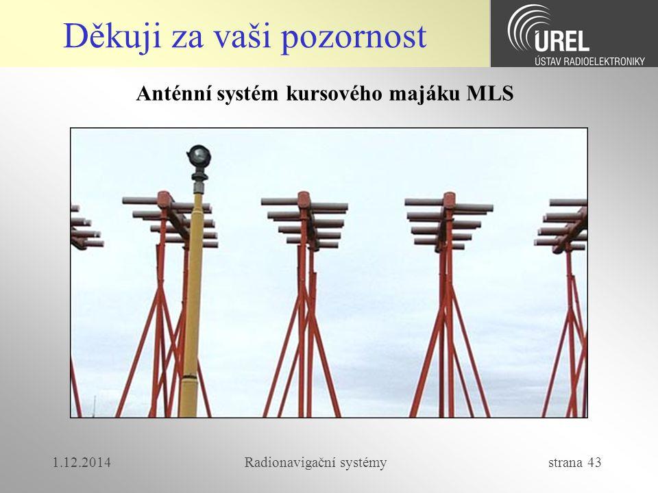 Anténní systém kursového majáku MLS