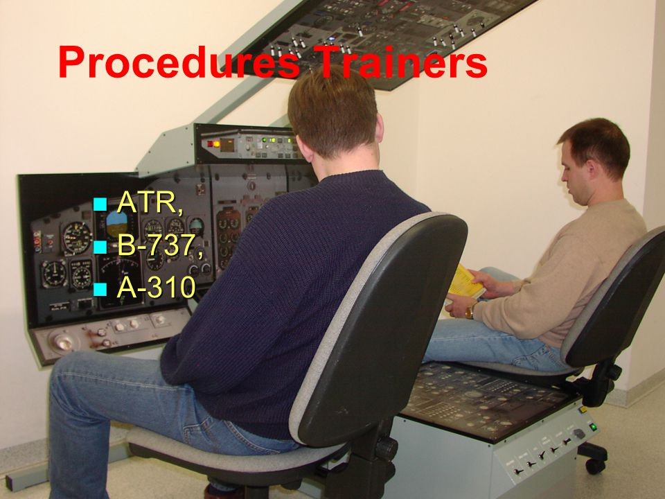Procedures Trainers ATR, B-737, A-310