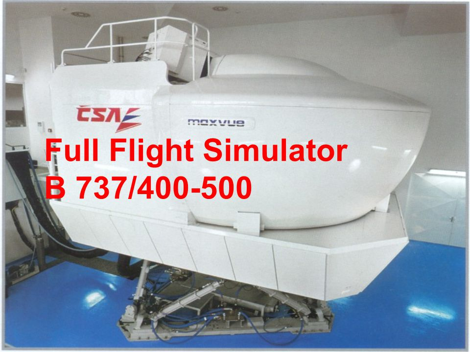 Full Flight Simulator B 737/400-500