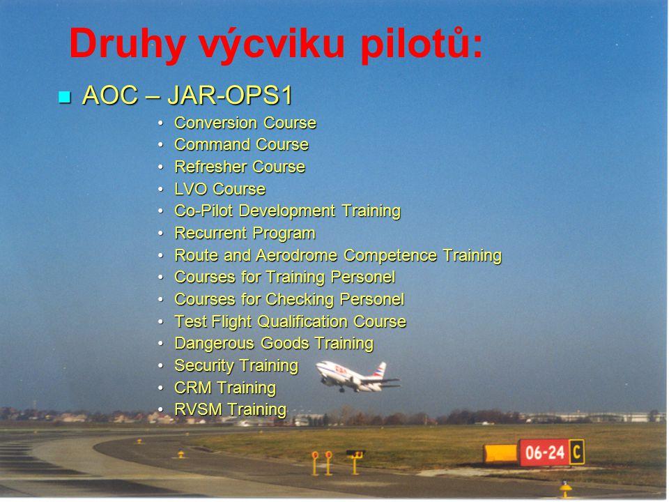 Druhy výcviku pilotů: AOC – JAR-OPS1 Conversion Course Command Course