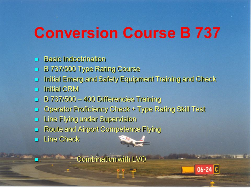 Conversion Course B 737 Basic Indoctrination