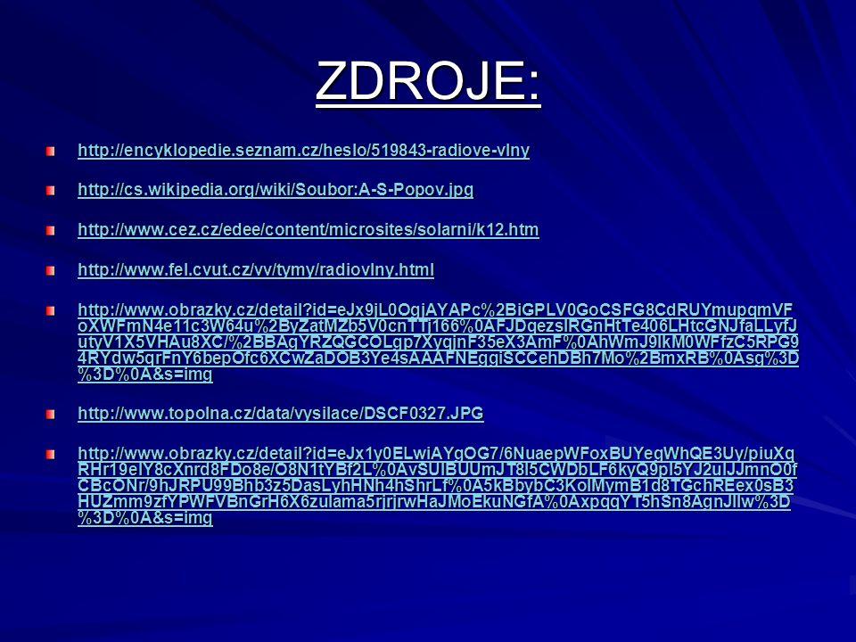 ZDROJE: http://encyklopedie.seznam.cz/heslo/519843-radiove-vlny