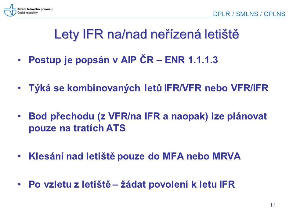 Lety IFR na/nad neřízená letiště