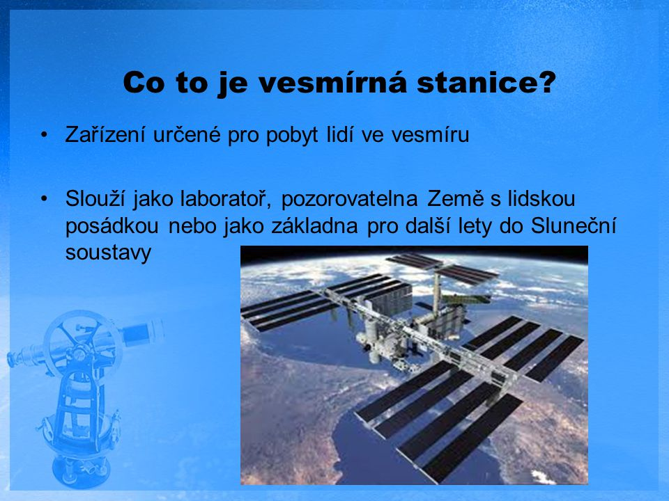 Co to je vesmírná stanice