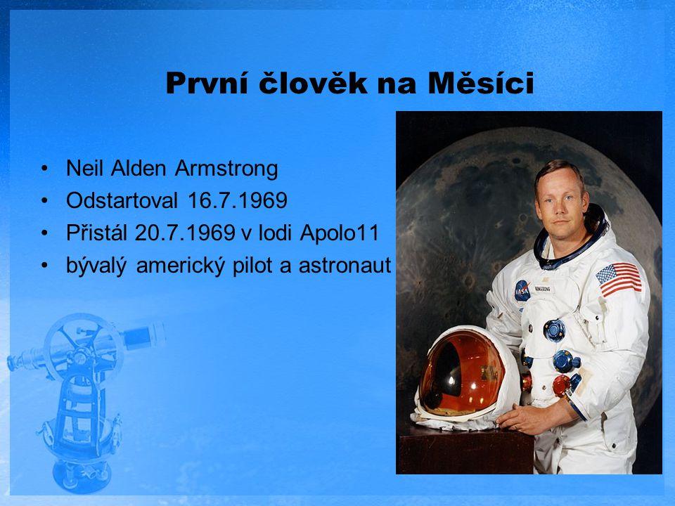 První člověk na Měsíci Neil Alden Armstrong Odstartoval 16.7.1969