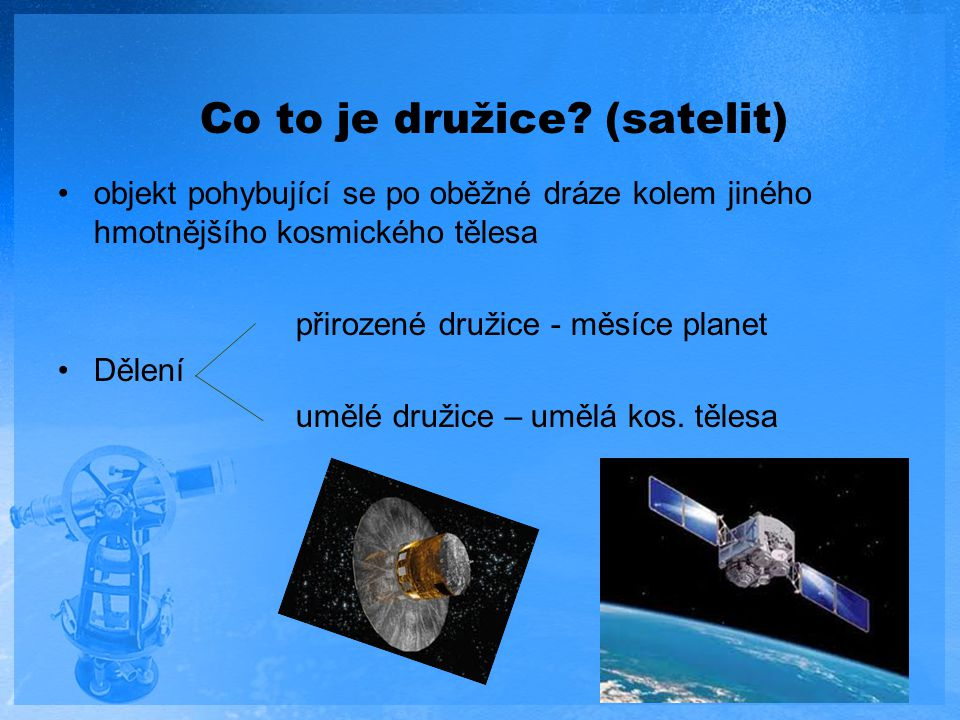 Co to je družice (satelit)