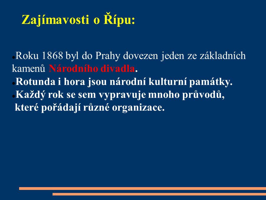 Zajímavosti o Řípu: Roku 1868 byl do Prahy dovezen jeden ze základních kamenů Národního divadla.