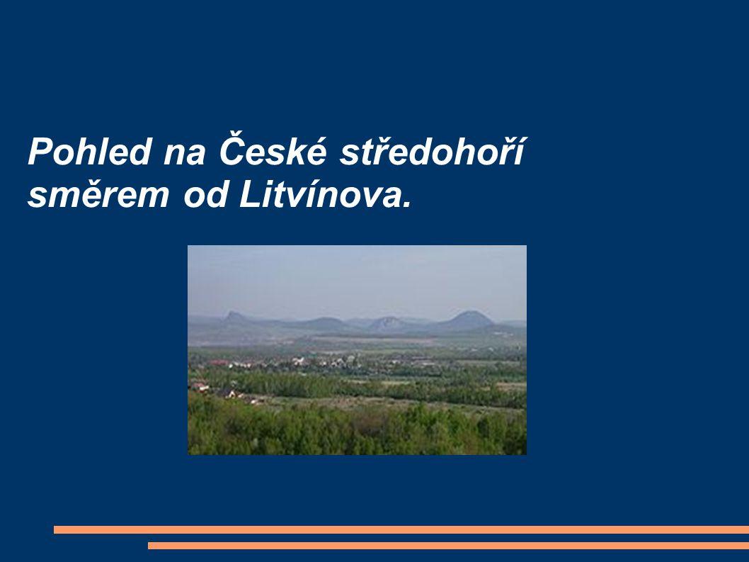 Pohled na České středohoří směrem od Litvínova.