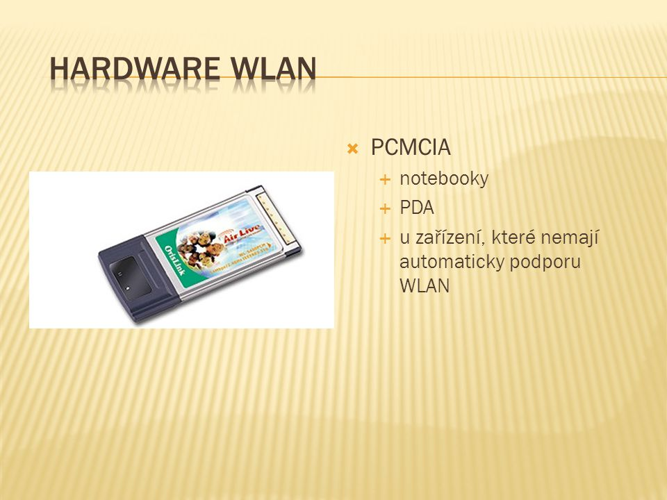 Hardware WLAN PCMCIA notebooky PDA