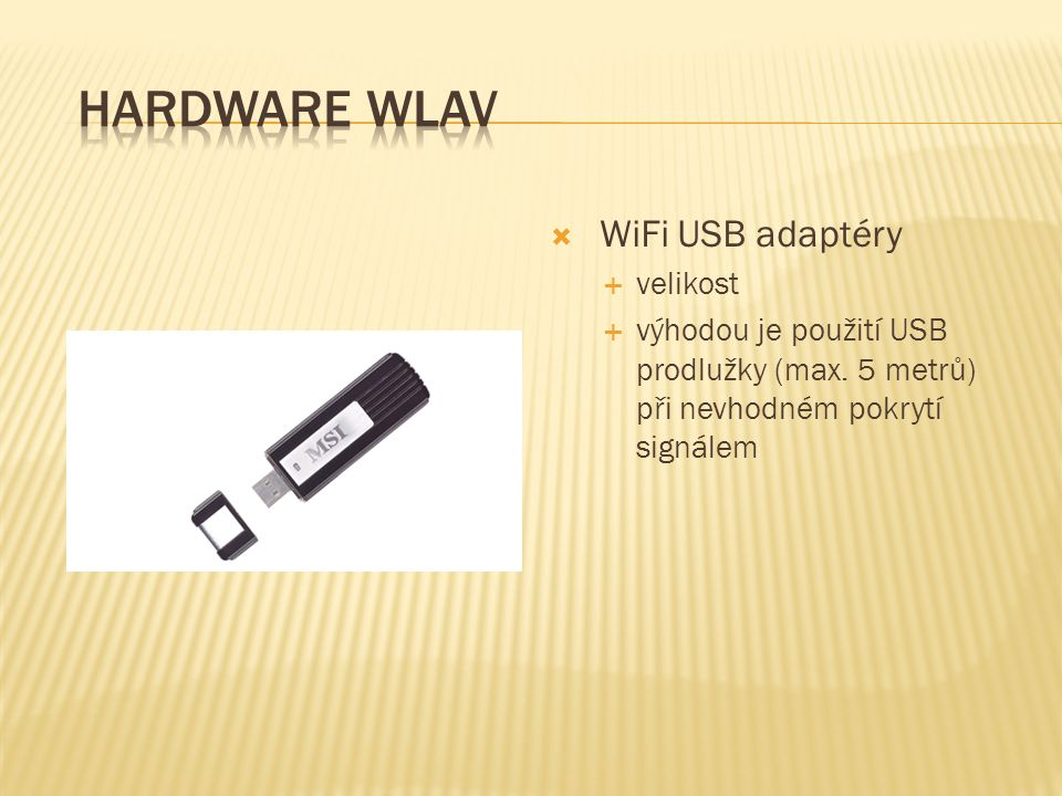 Hardware WLAV WiFi USB adaptéry velikost