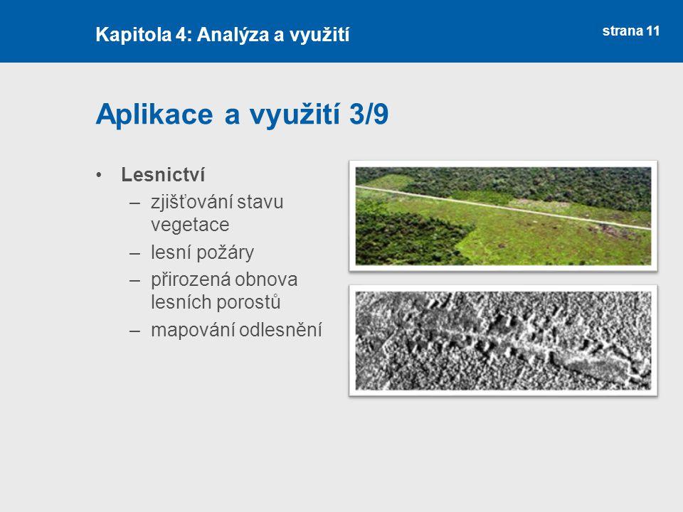 Aplikace a využití 3/9 Kapitola 4: Analýza a využití Lesnictví