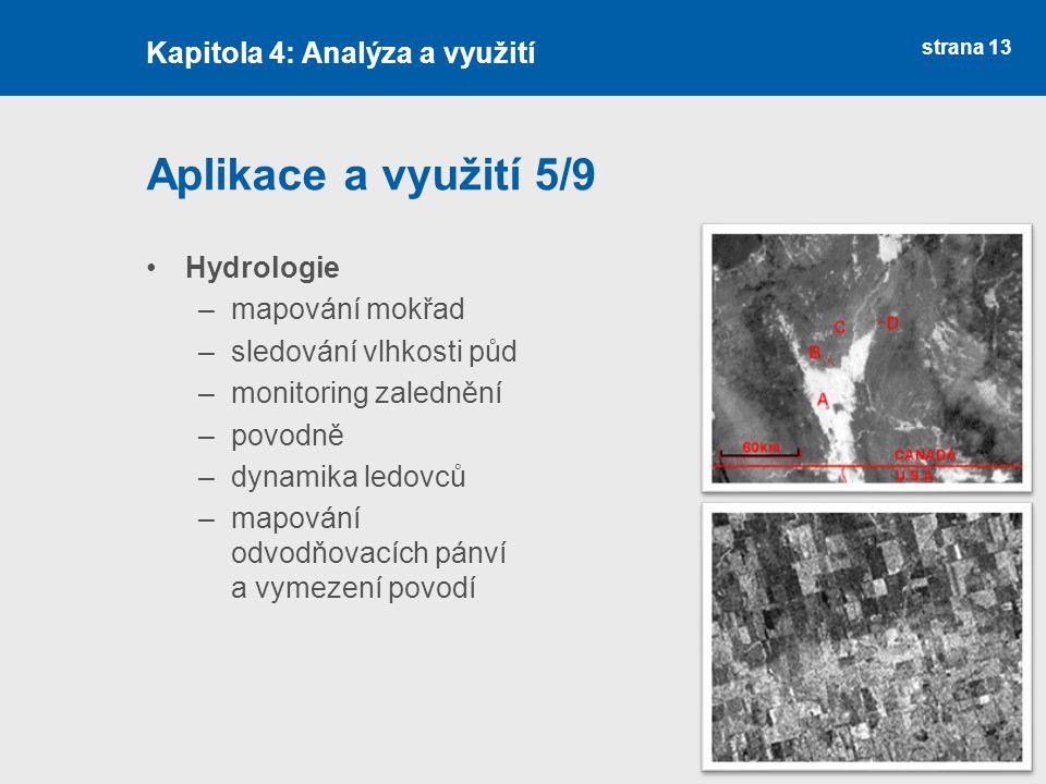 Aplikace a využití 5/9 Kapitola 4: Analýza a využití Hydrologie