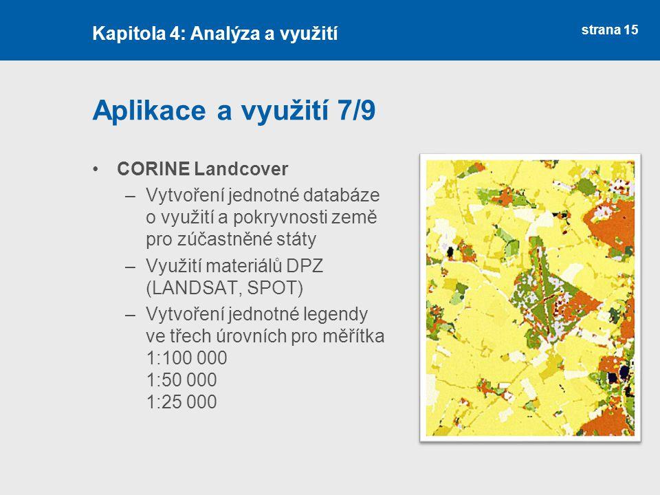 Aplikace a využití 7/9 Kapitola 4: Analýza a využití CORINE Landcover