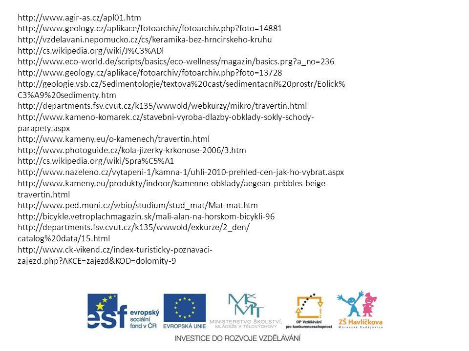http://www.agir-as.cz/apl01.htm http://www.geology.cz/aplikace/fotoarchiv/fotoarchiv.php foto=14881.