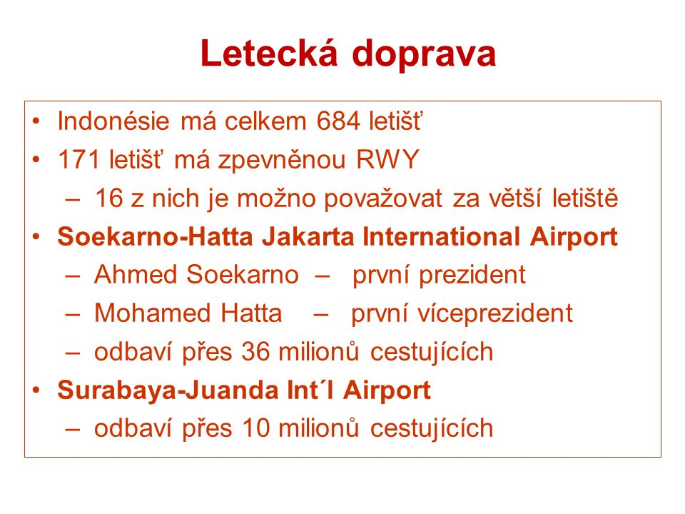 Letecká doprava Indonésie má celkem 684 letišť