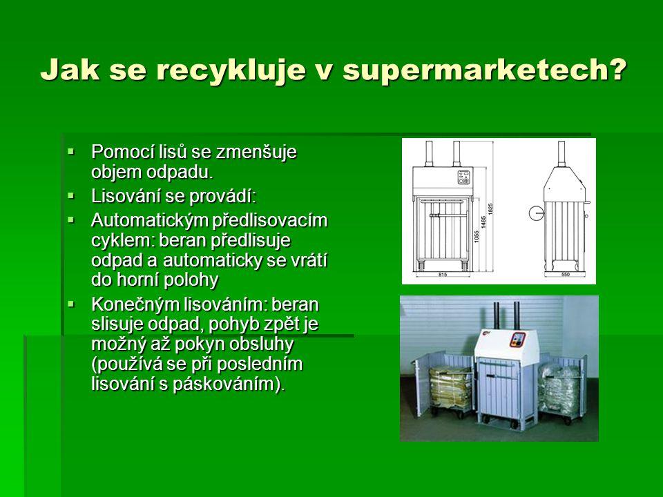 Jak se recykluje v supermarketech