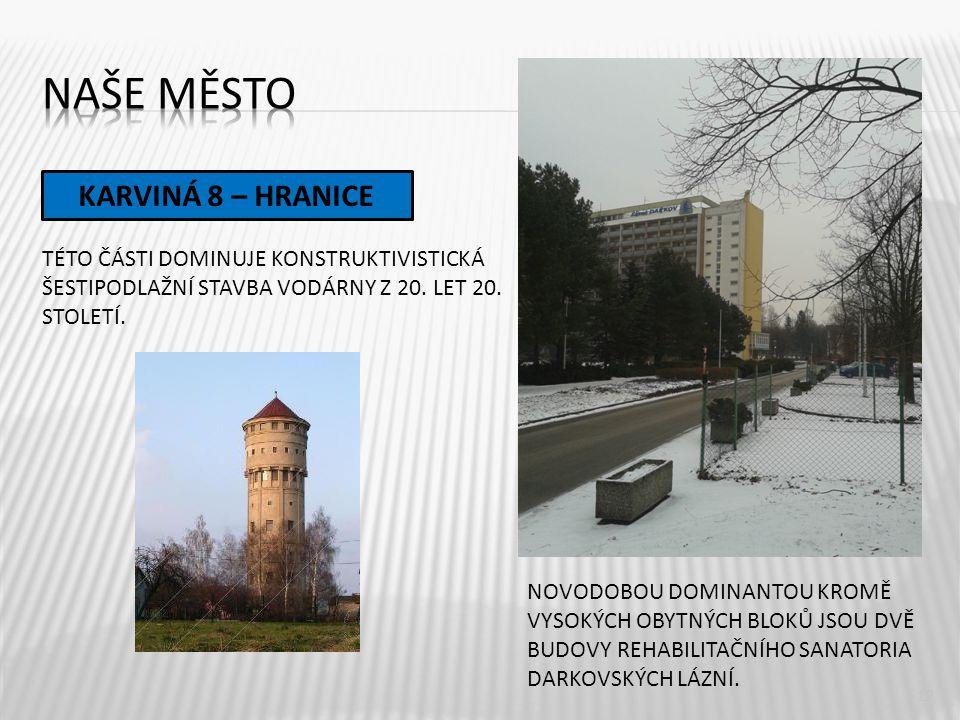 Naše město KARVINÁ 8 – HRANICE