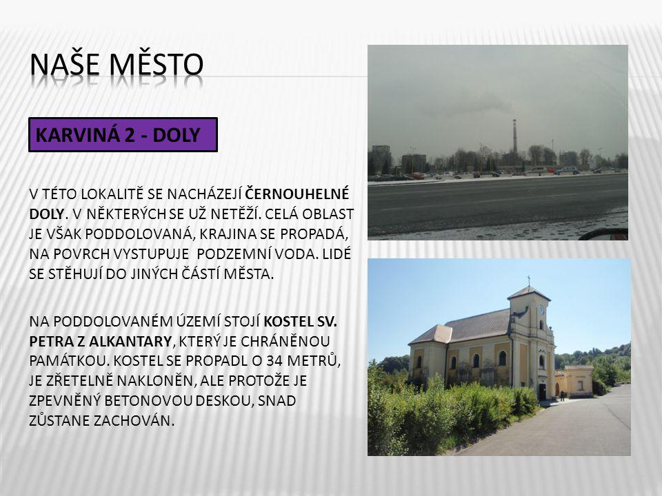 Naše město KARVINÁ 2 - DOLY