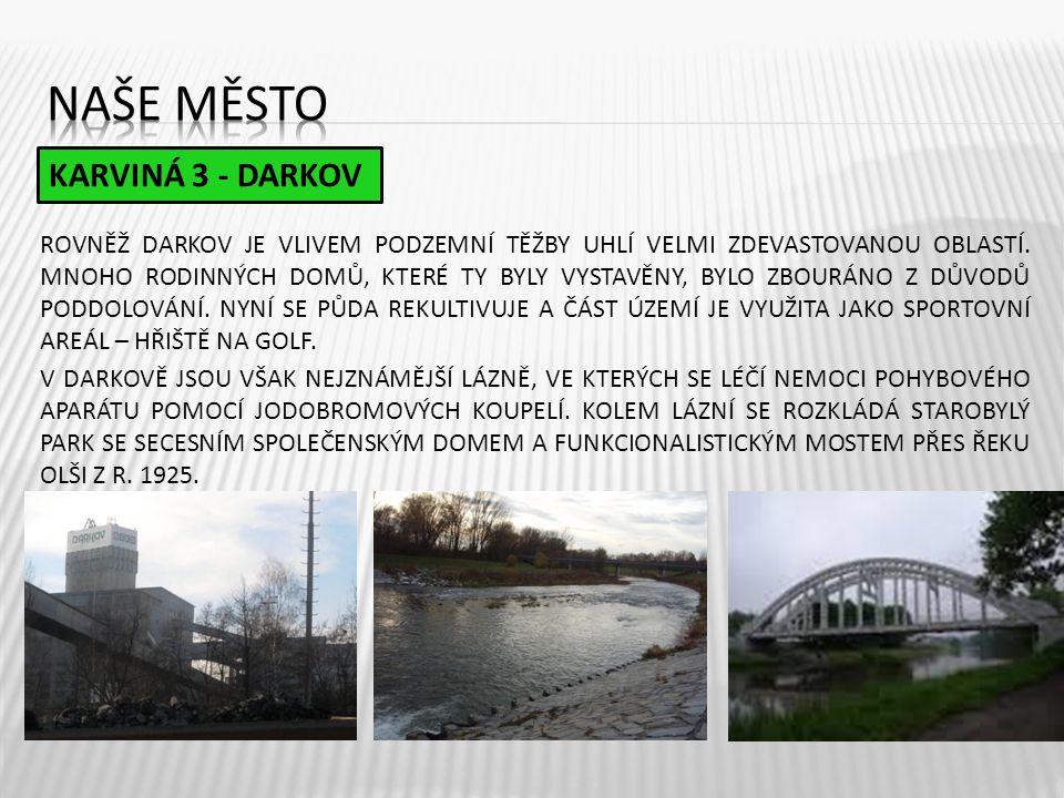 Naše město KARVINÁ 3 - DARKOV
